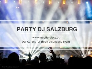 DJ Salzburg - mobile disco.at
