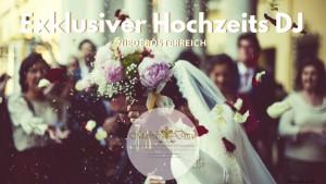 Exklusiver Hochzeits DJ Niederösterreich - DJ Soundmaster